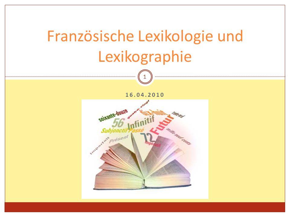 Französische Lexikologie und Lexikographie