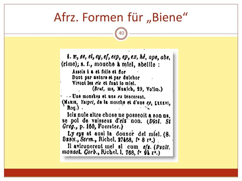 """Afrz. Formen für """"Biene"""