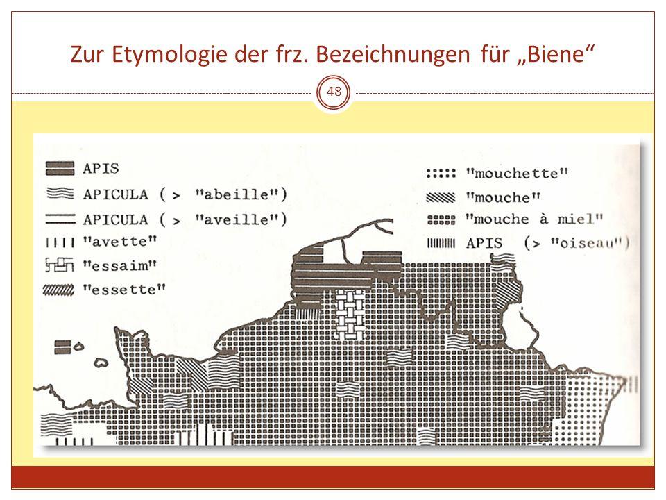 """Zur Etymologie der frz. Bezeichnungen für """"Biene"""