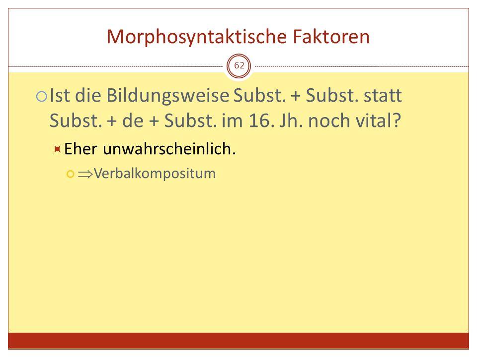 Morphosyntaktische Faktoren