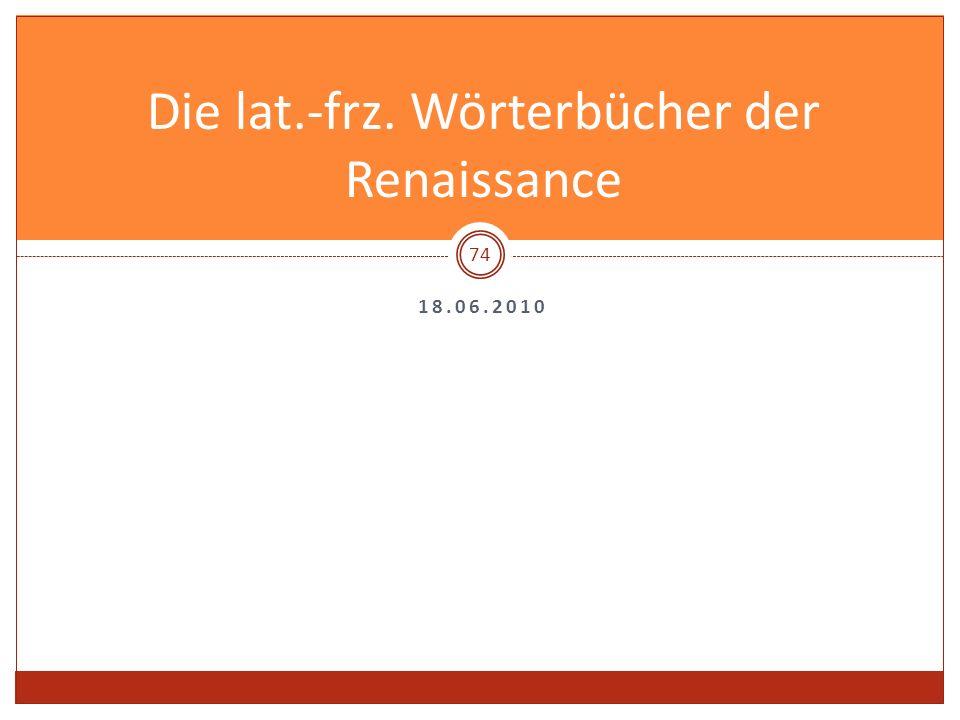 Die lat.-frz. Wörterbücher der Renaissance