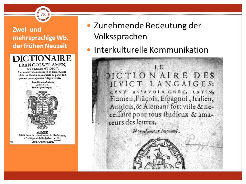 Zwei- und mehrsprachige Wb. der frühen Neuzeit