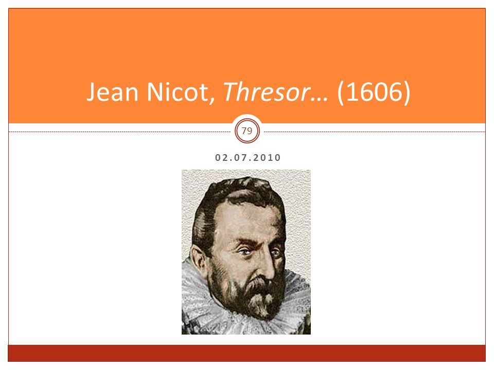 Jean Nicot, Thresor… (1606) 02.07.2010