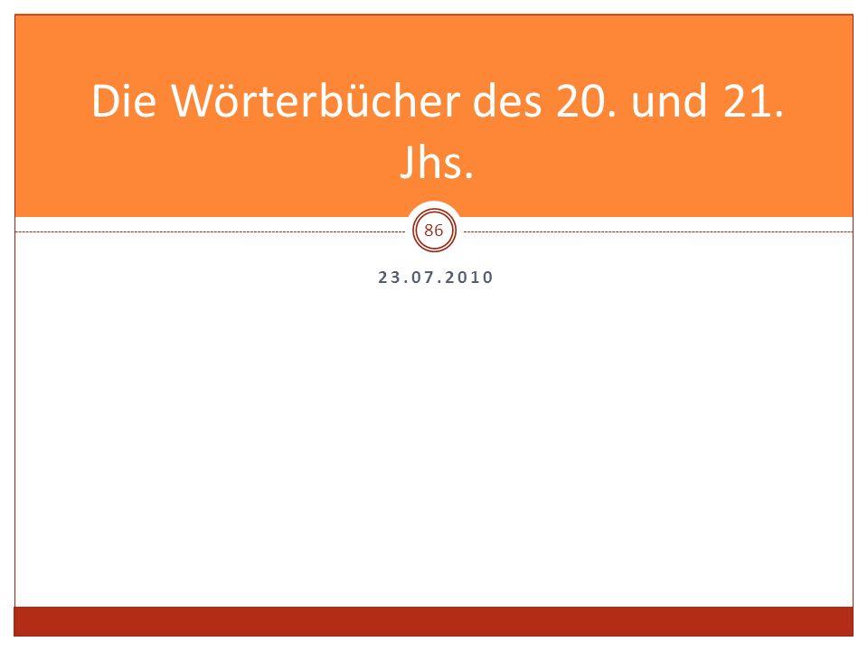 Die Wörterbücher des 20. und 21. Jhs.