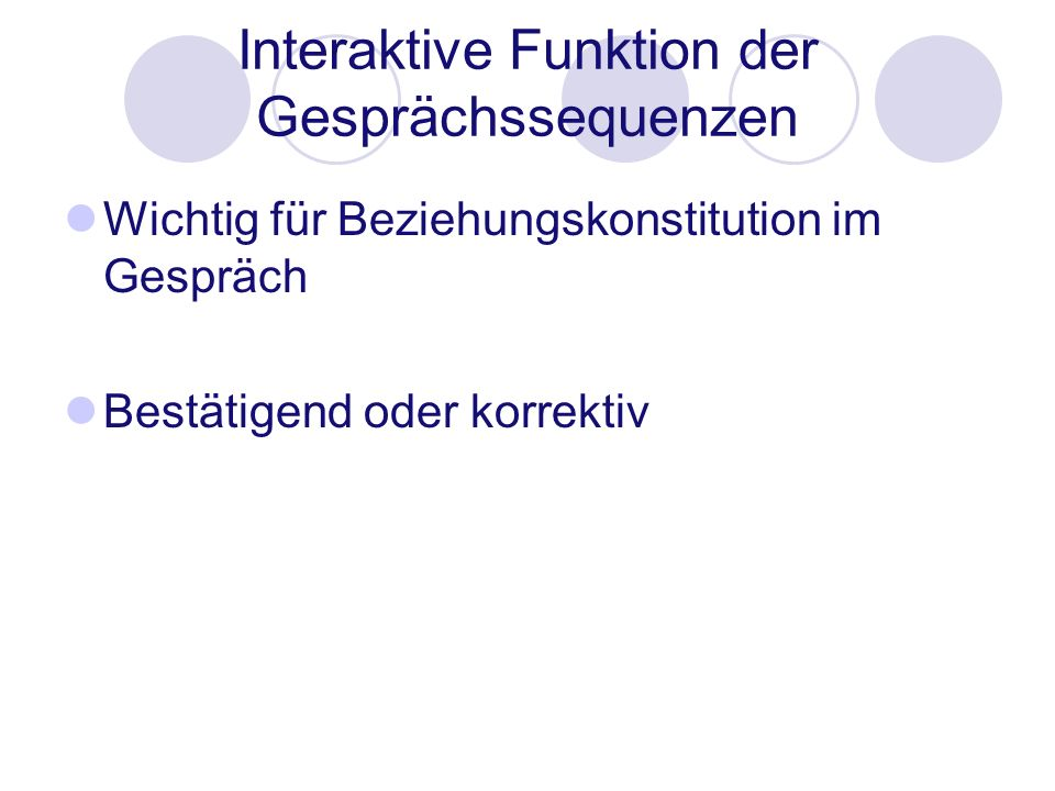 Interaktive Funktion der Gesprächssequenzen