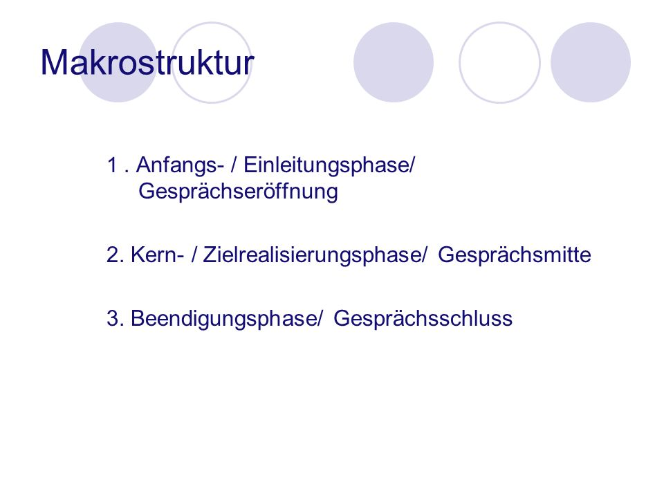 Makrostruktur 2. Kern- / Zielrealisierungsphase/ Gesprächsmitte