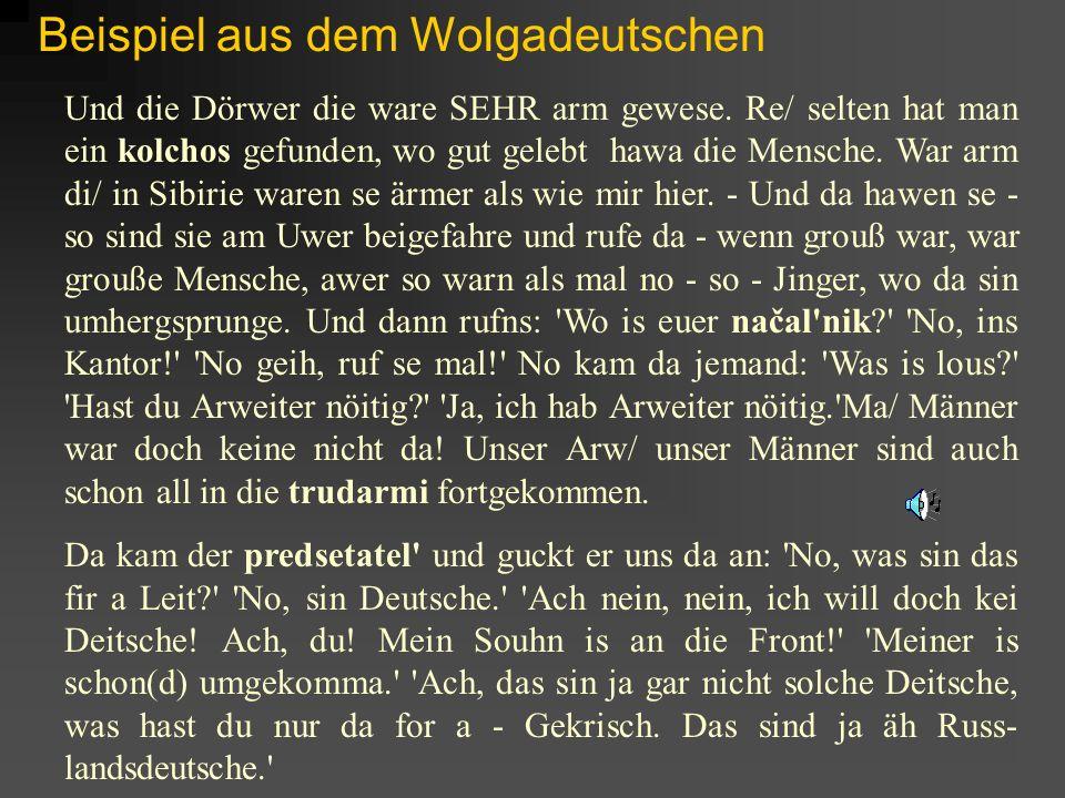 Beispiel aus dem Wolgadeutschen