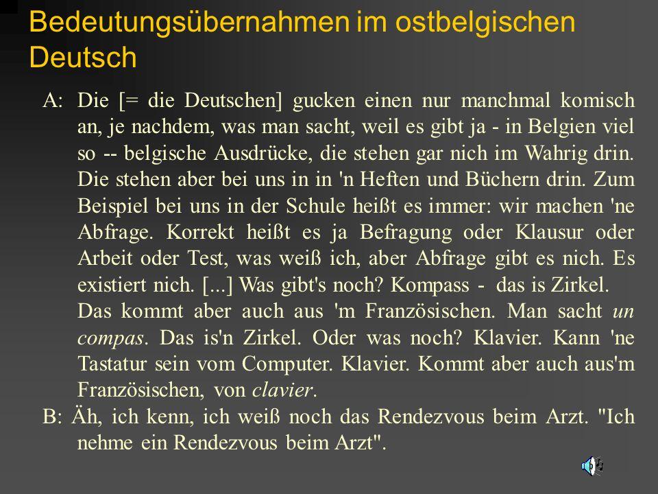 Bedeutungsübernahmen im ostbelgischen Deutsch