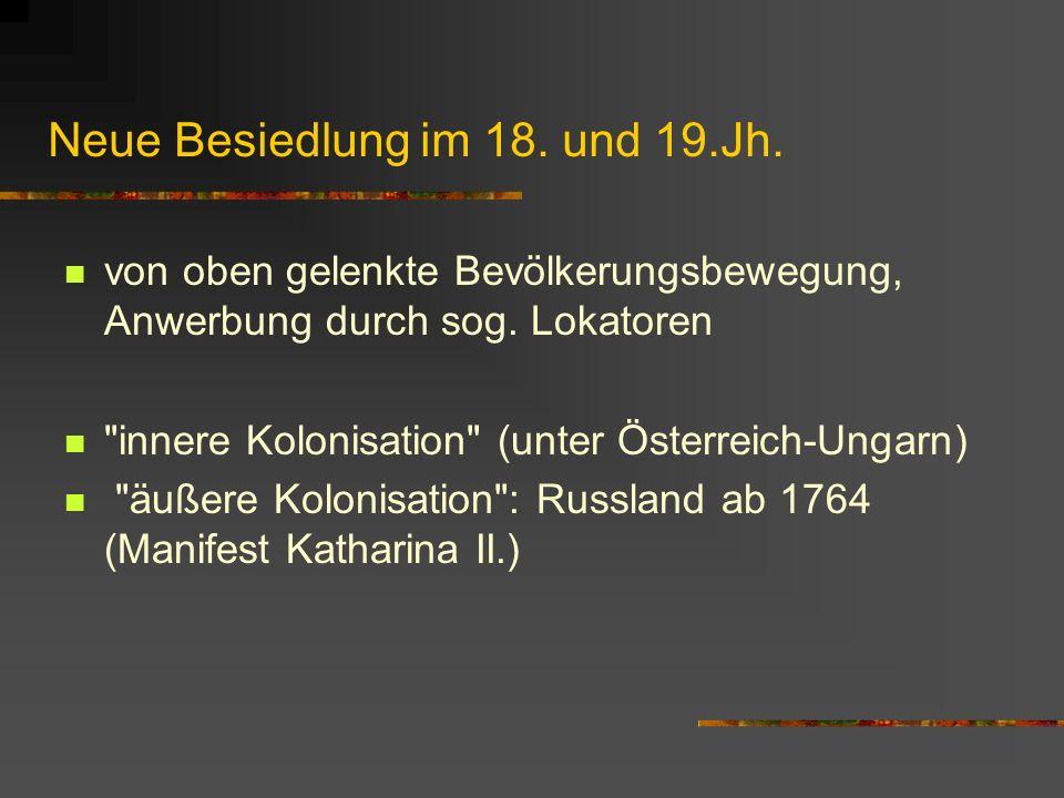 Neue Besiedlung im 18. und 19.Jh.