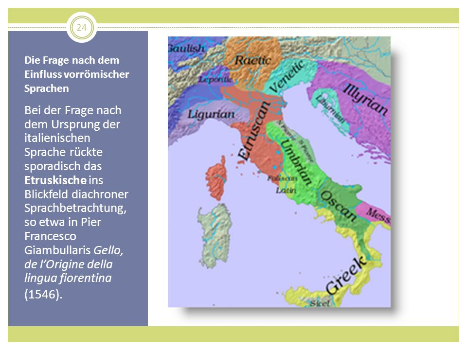Die Frage nach dem Einfluss vorrömischer Sprachen