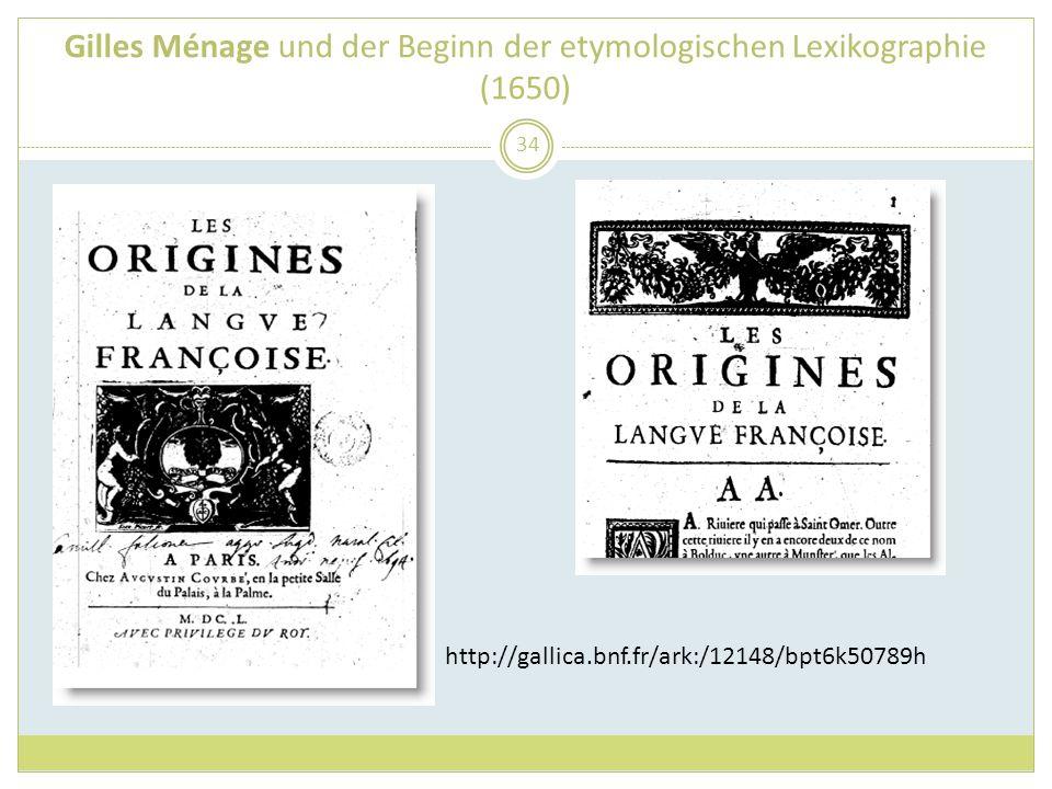 Gilles Ménage und der Beginn der etymologischen Lexikographie (1650)