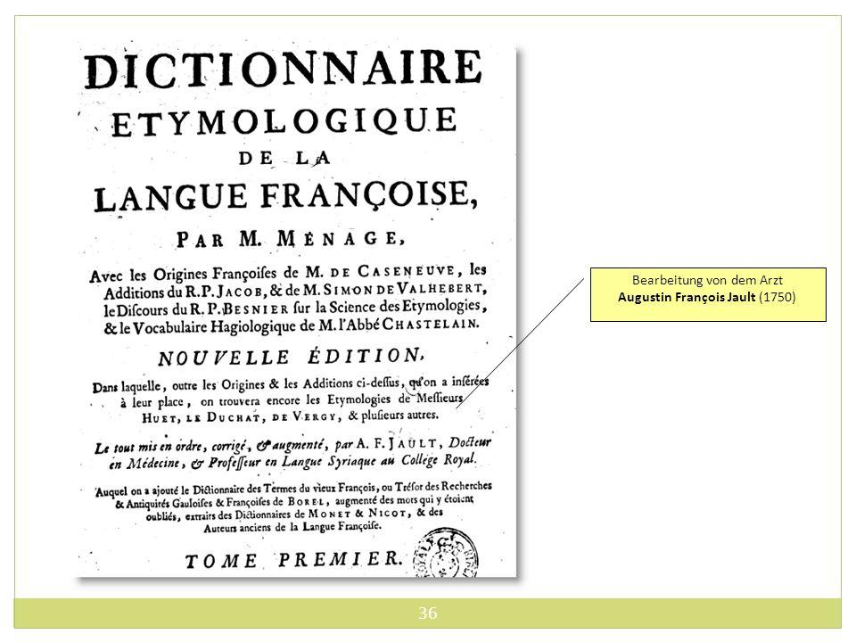 Bearbeitung von dem Arzt Augustin François Jault (1750)
