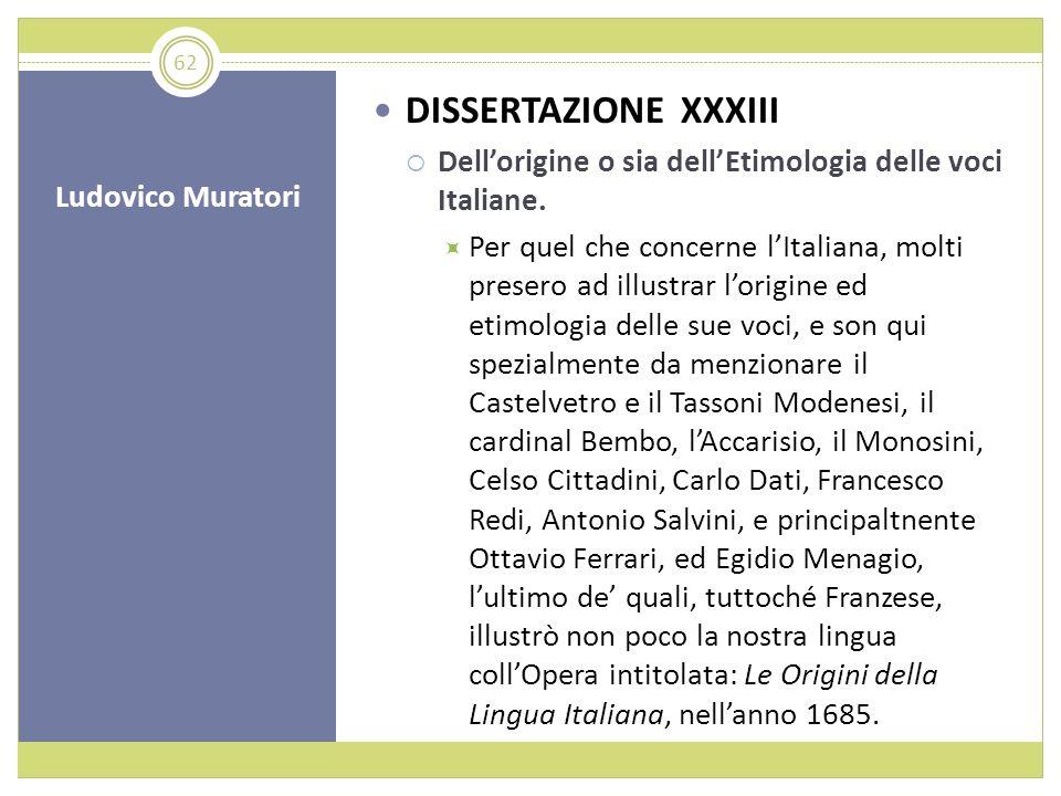 DISSERTAZIONE XXXIII Dell'origine o sia dell'Etimologia delle voci Italiane.