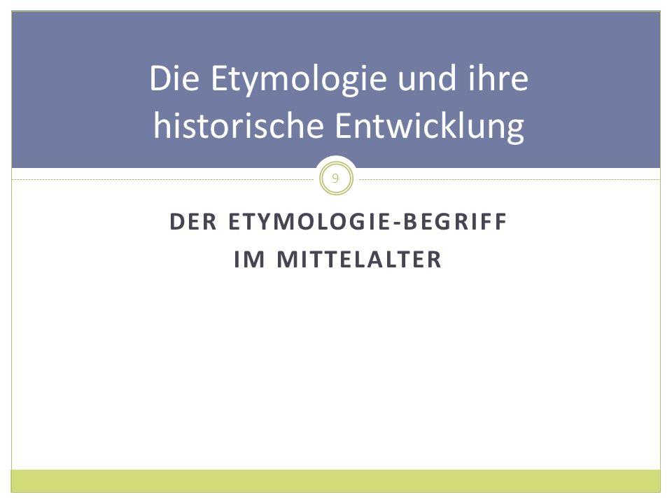Die Etymologie und ihre historische Entwicklung