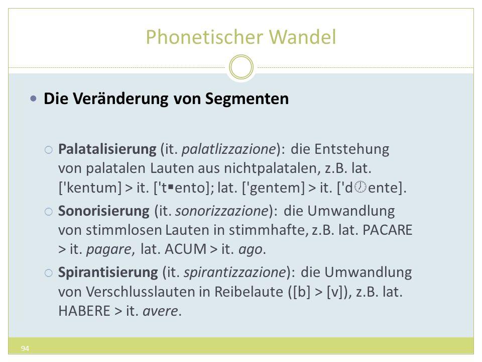 Phonetischer Wandel Die Veränderung von Segmenten