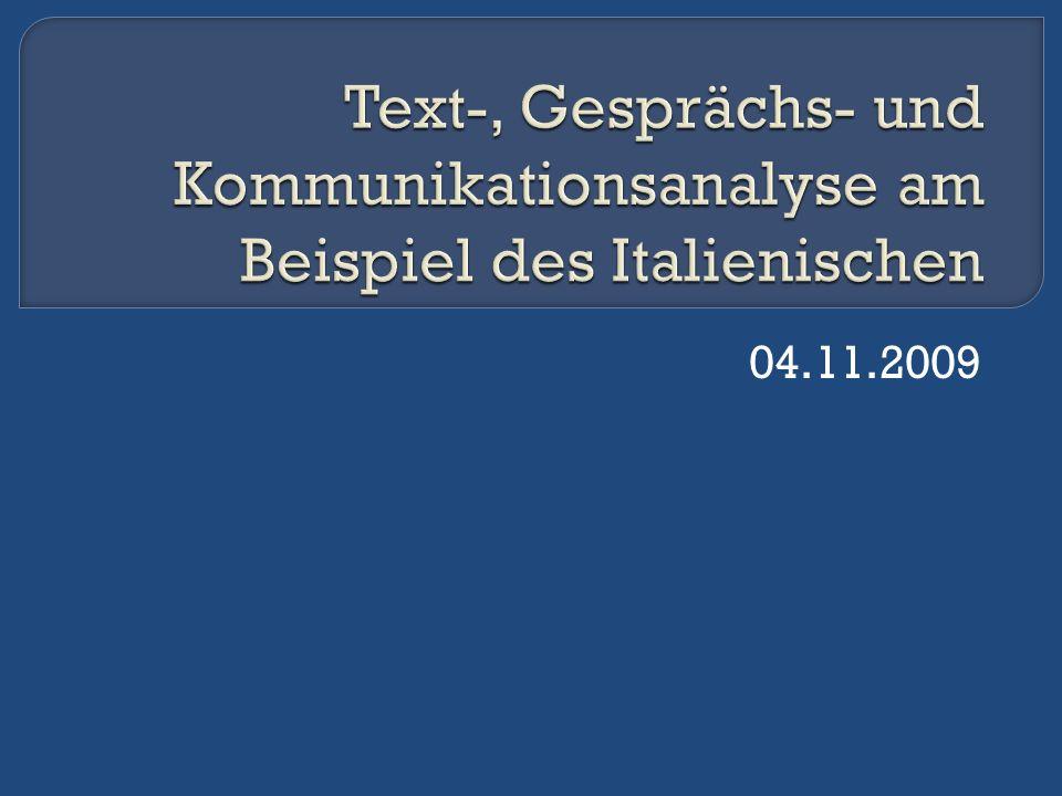 Text-, Gesprächs- und Kommunikationsanalyse am Beispiel des Italienischen