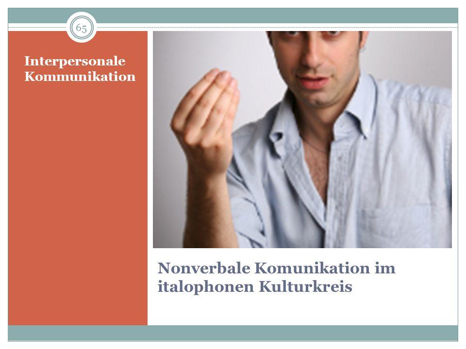 Nonverbale Komunikation im italophonen Kulturkreis