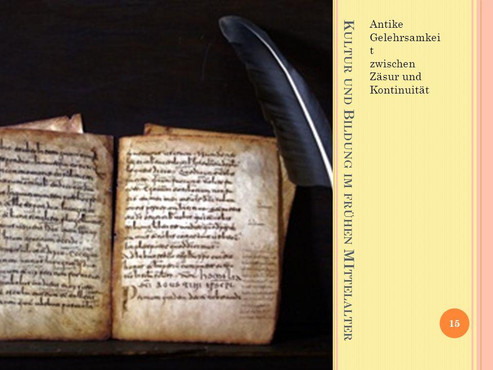 Kultur und Bildung im frühen MIttelalter