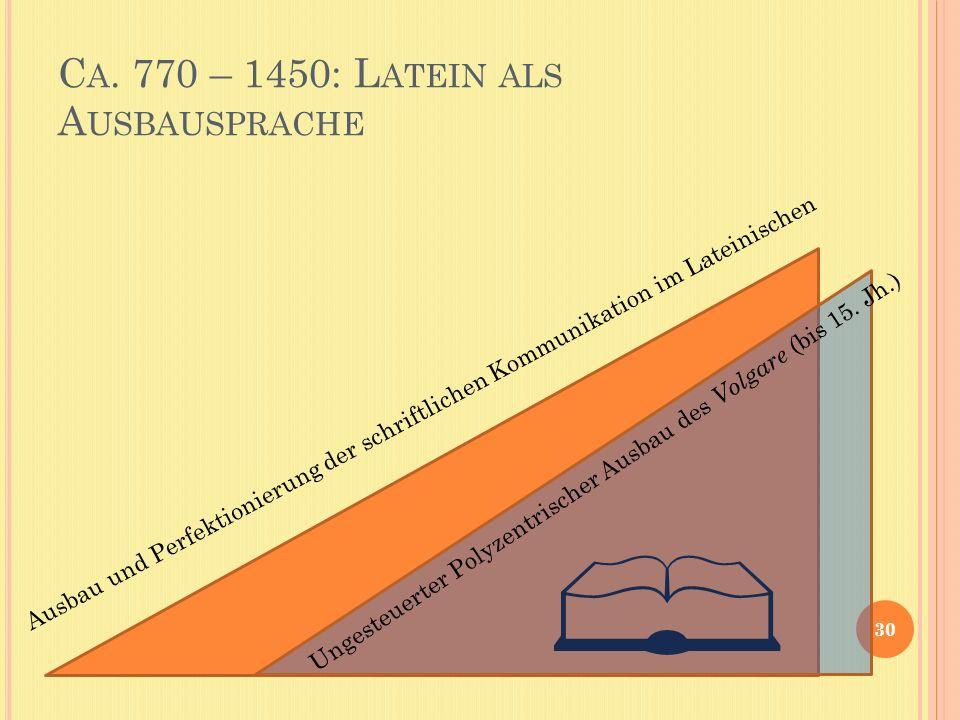 Ca. 770 – 1450: Latein als Ausbausprache