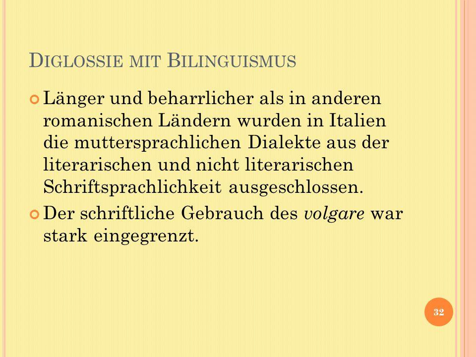 Diglossie mit Bilinguismus