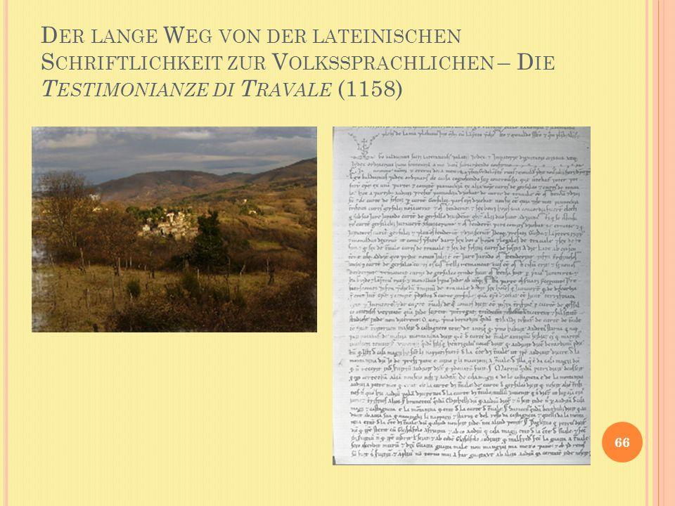 Der lange Weg von der lateinischen Schriftlichkeit zur Volkssprachlichen – Die Testimonianze di Travale (1158)