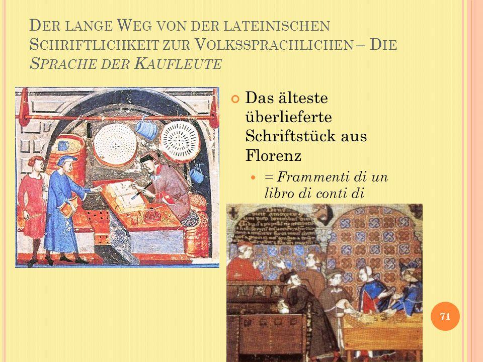 Das älteste überlieferte Schriftstück aus Florenz