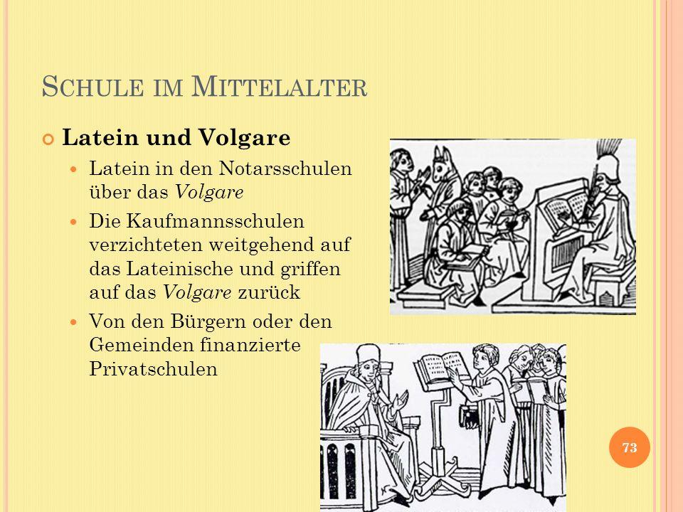 Schule im Mittelalter Latein und Volgare