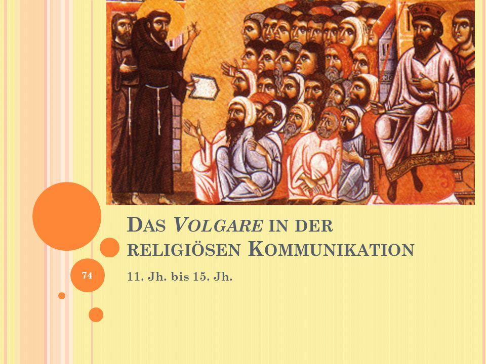 Das Volgare in der religiösen Kommunikation