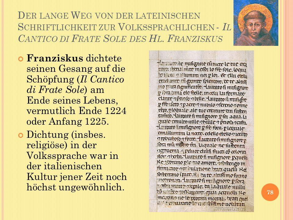 Der lange Weg von der lateinischen Schriftlichkeit zur Volkssprachlichen - Il Cantico di Frate Sole des Hl. Franziskus