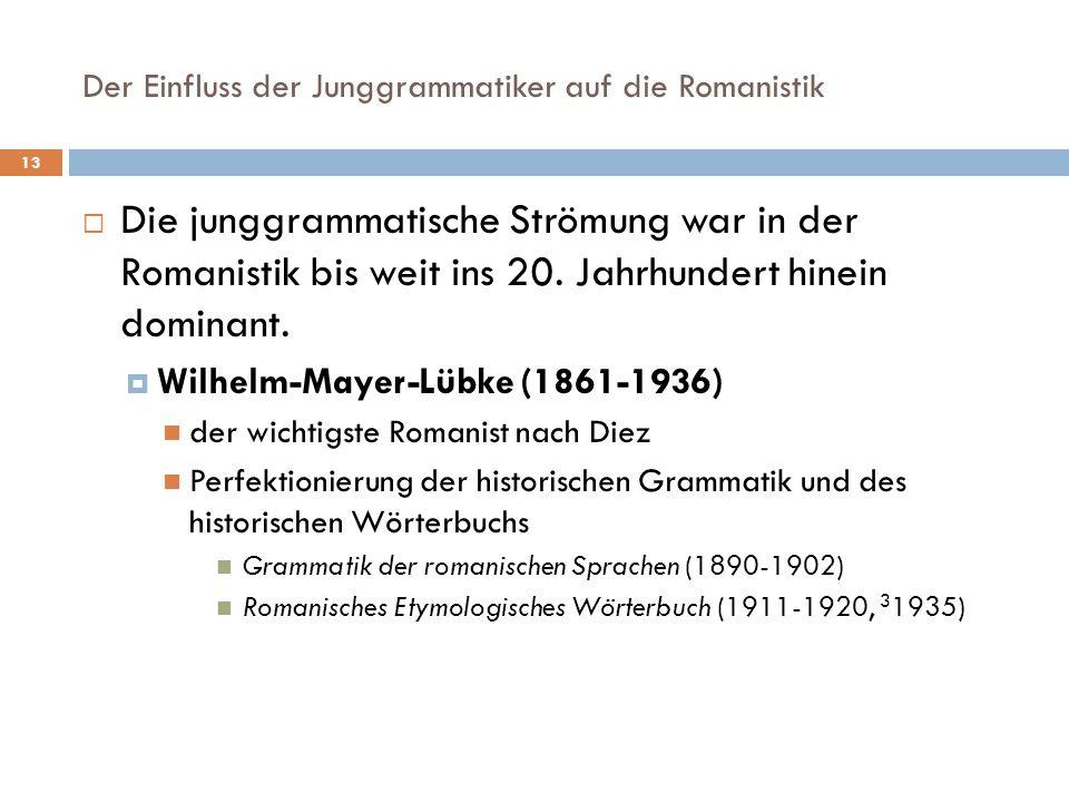 Der Einfluss der Junggrammatiker auf die Romanistik