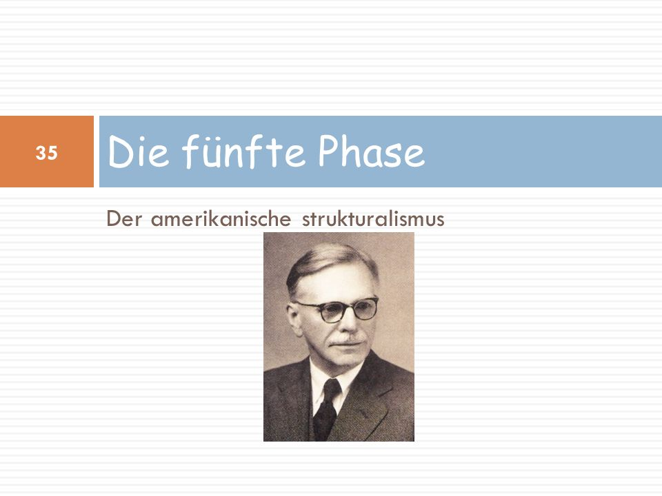 Die fünfte Phase Der amerikanische strukturalismus