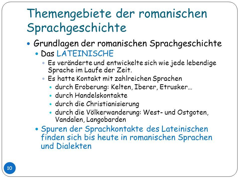 Themengebiete der romanischen Sprachgeschichte