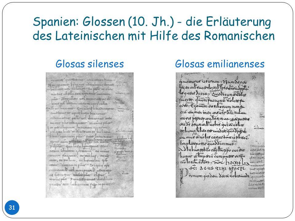 Spanien: Glossen (10. Jh.) - die Erläuterung des Lateinischen mit Hilfe des Romanischen