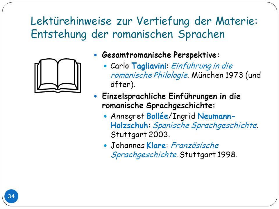 Lektürehinweise zur Vertiefung der Materie: Entstehung der romanischen Sprachen