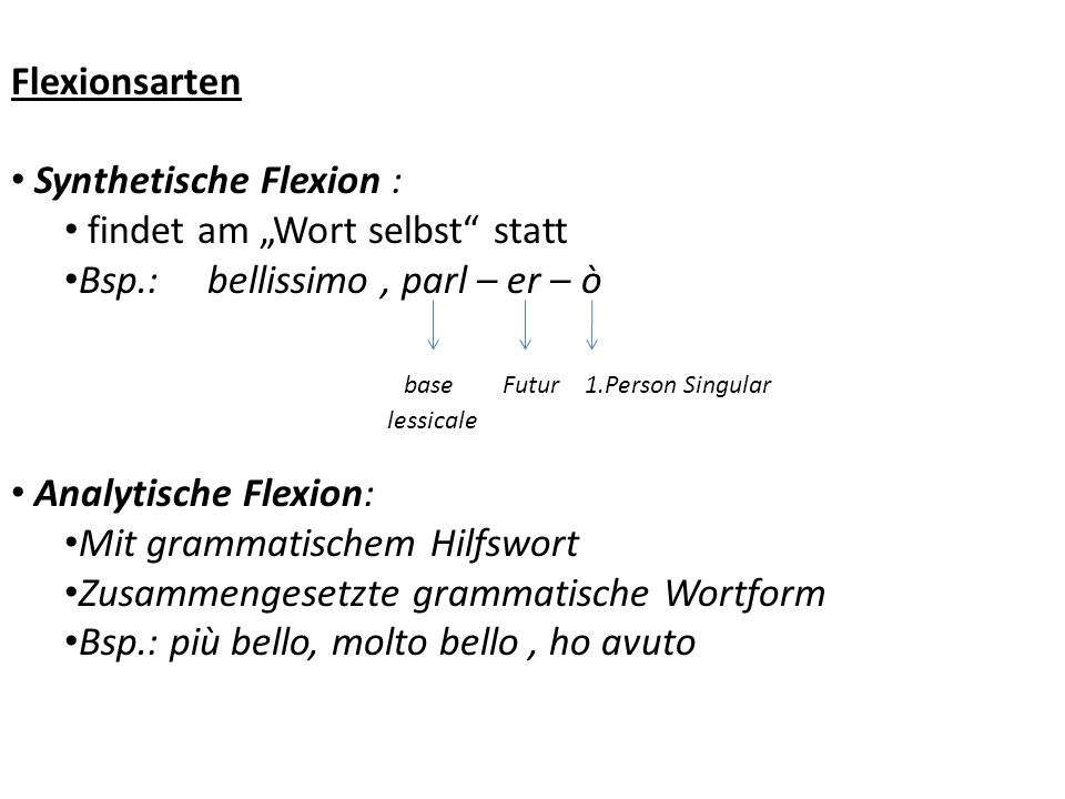 """Synthetische Flexion : findet am """"Wort selbst statt"""