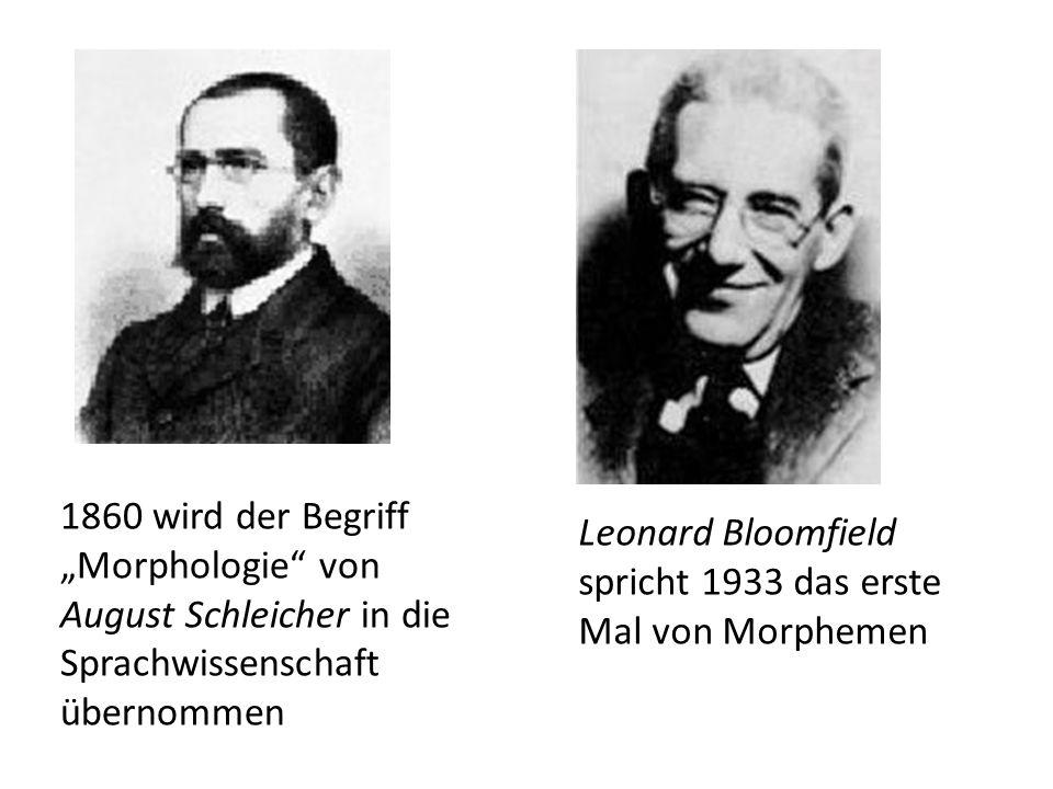 """1860 wird der Begriff """"Morphologie von August Schleicher in die Sprachwissenschaft übernommen"""