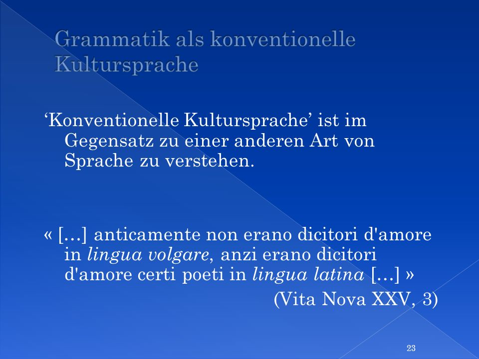 Grammatik als konventionelle Kultursprache