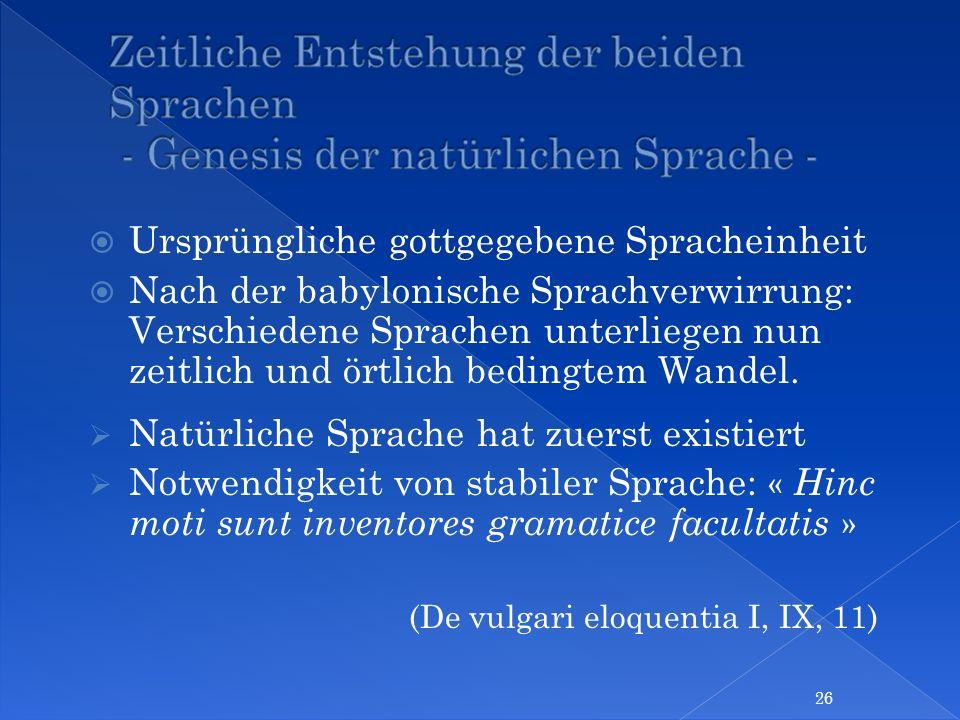 Zeitliche Entstehung der beiden Sprachen - Genesis der natürlichen Sprache -