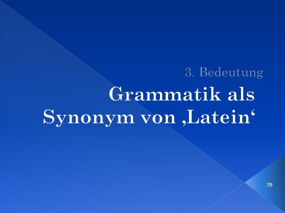 Grammatik als Synonym von 'Latein'