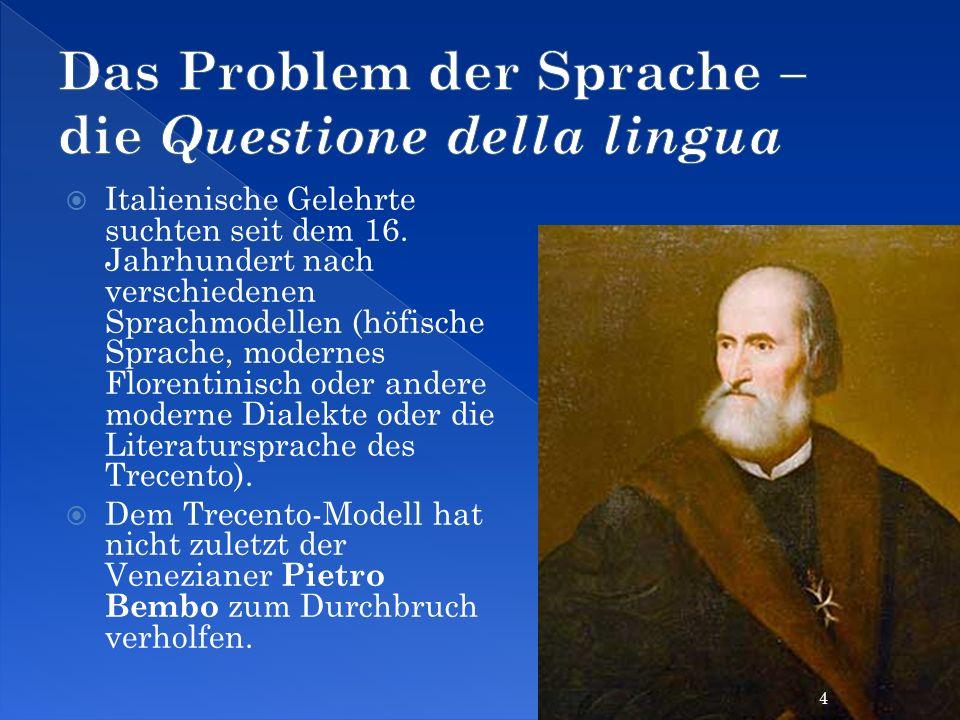 Das Problem der Sprache – die Questione della lingua