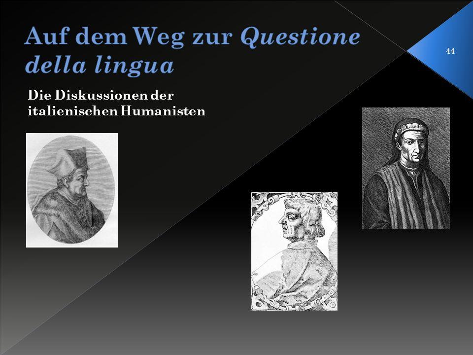 Auf dem Weg zur Questione della lingua