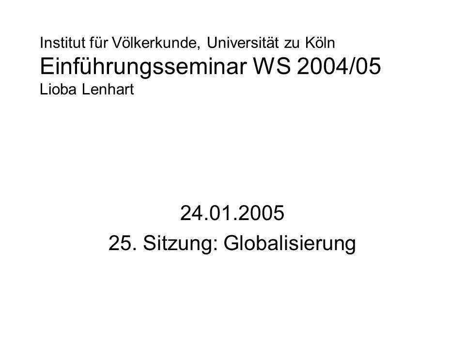 24.01.2005 25. Sitzung: Globalisierung
