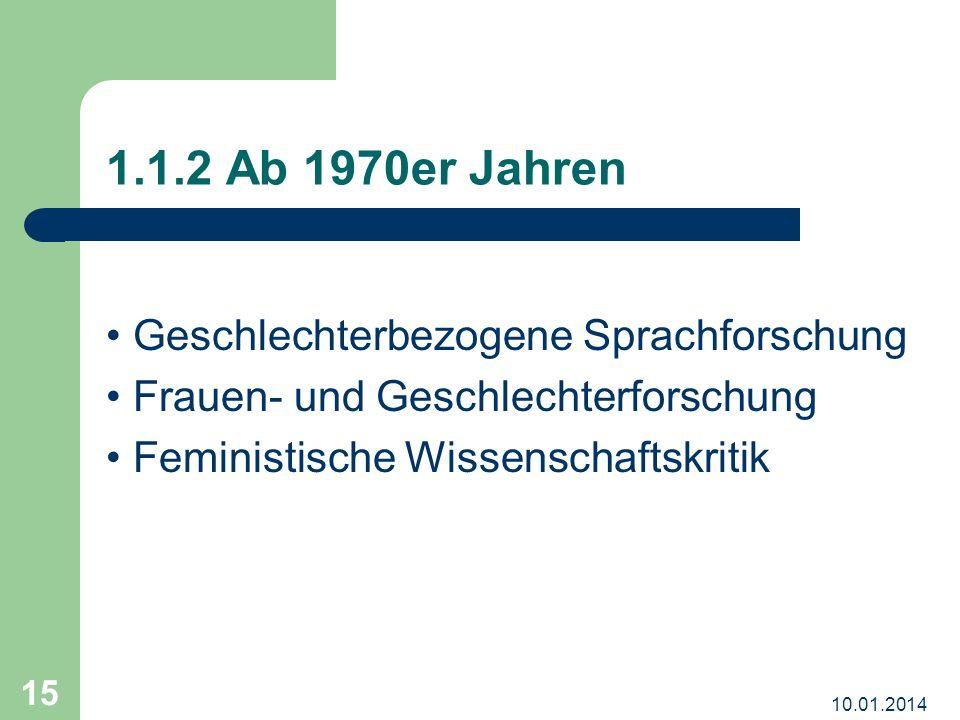 1.1.2 Ab 1970er Jahren • Geschlechterbezogene Sprachforschung