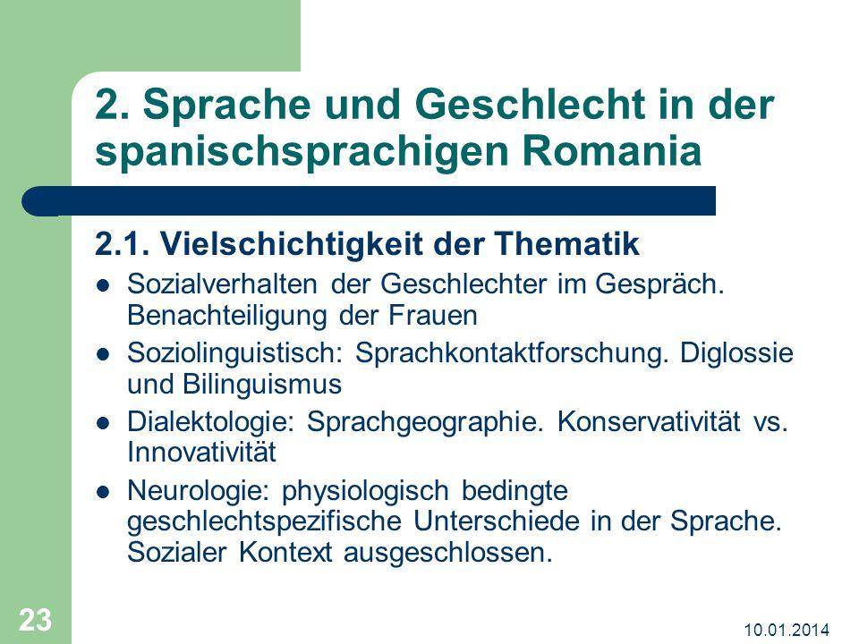 2. Sprache und Geschlecht in der spanischsprachigen Romania