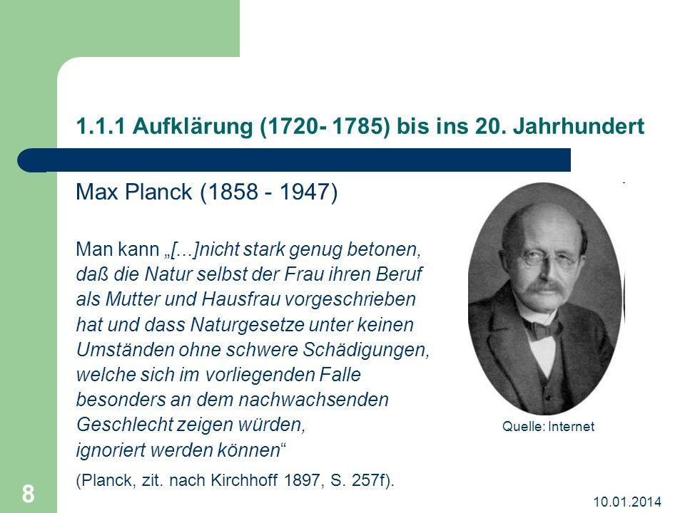 1.1.1 Aufklärung (1720- 1785) bis ins 20. Jahrhundert