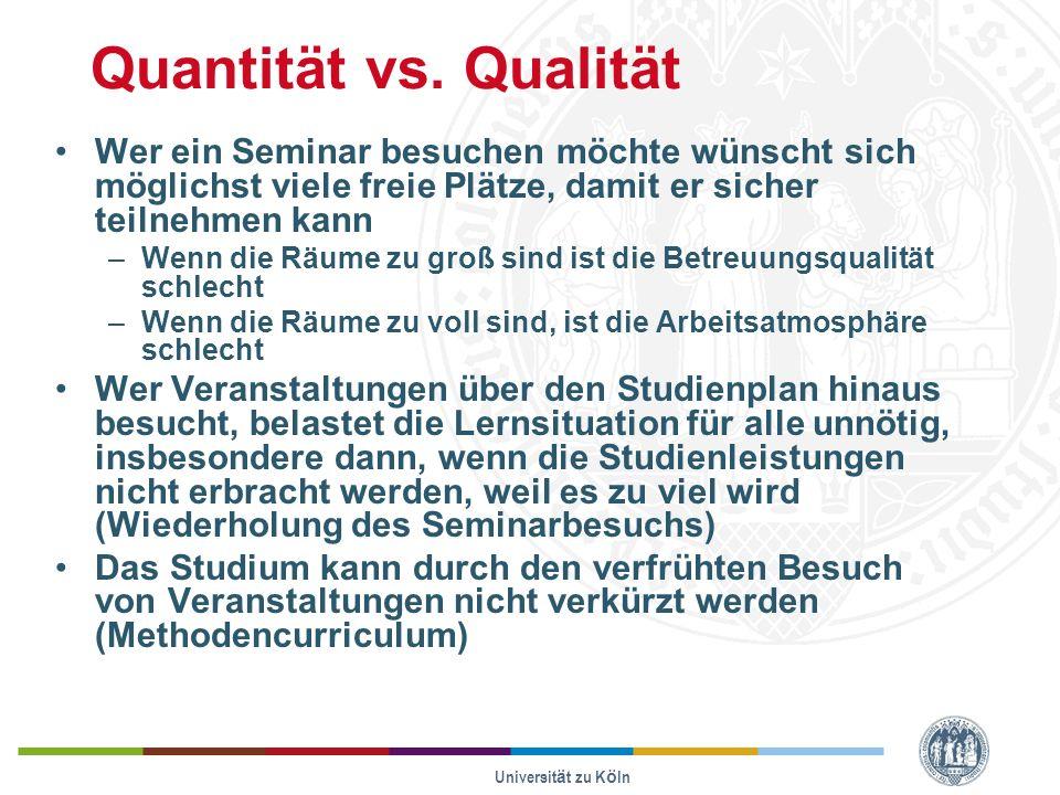 Quantität vs. Qualität Wer ein Seminar besuchen möchte wünscht sich möglichst viele freie Plätze, damit er sicher teilnehmen kann.