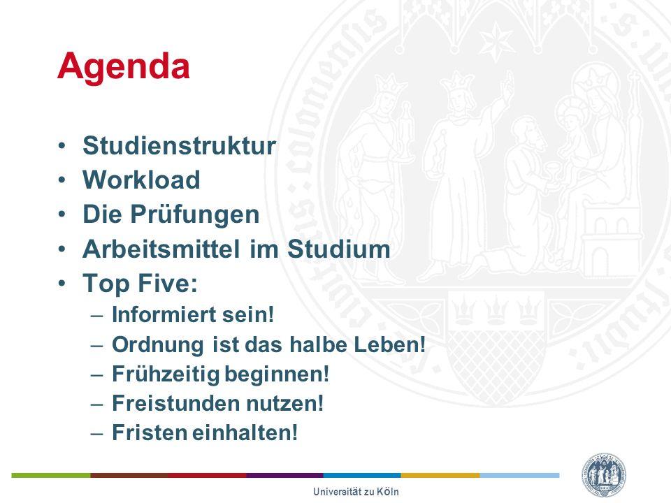 Agenda Studienstruktur Workload Die Prüfungen Arbeitsmittel im Studium