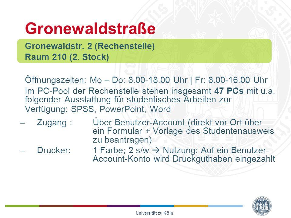 Gronewaldstraße Gronewaldstr. 2 (Rechenstelle) Raum 210 (2. Stock)