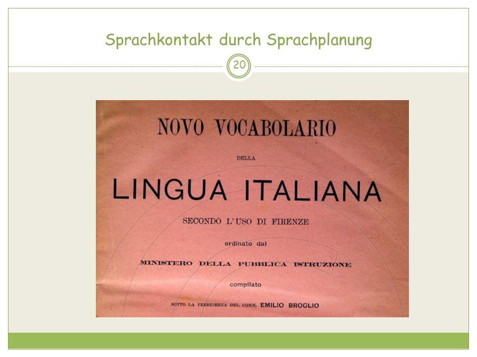 Sprachkontakt durch Sprachplanung