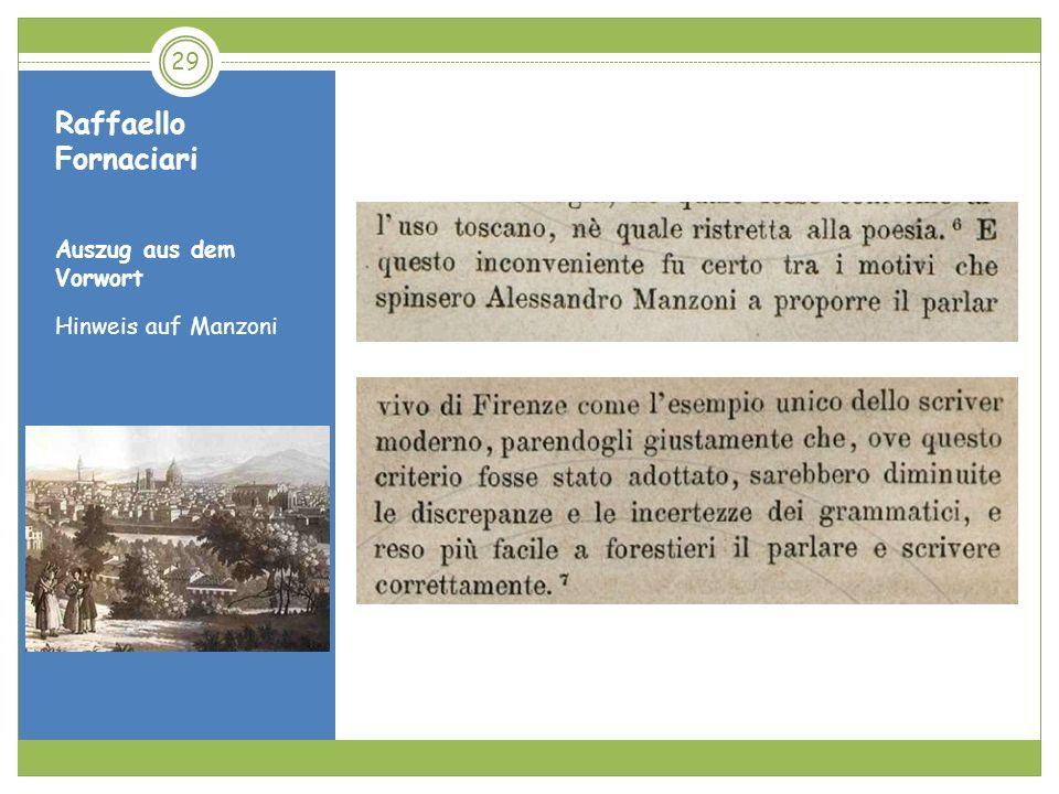 Raffaello Fornaciari Auszug aus dem Vorwort Hinweis auf Manzoni
